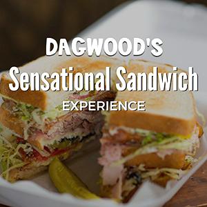Dagwood's Sensational Sandwich Experience